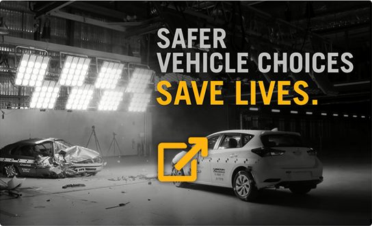 Safer Vehicle Choices Save Lives